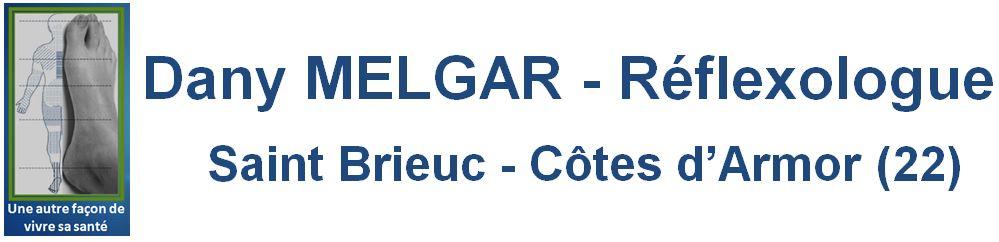 Réflexologie plantaire Saint Brieuc, Dany MELGAR
